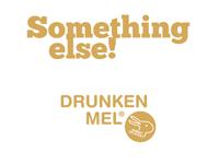 Drunken-Mel